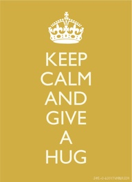 keep calm and hug