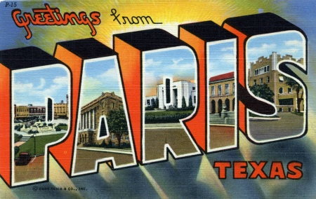 Greetings from Paris Texas